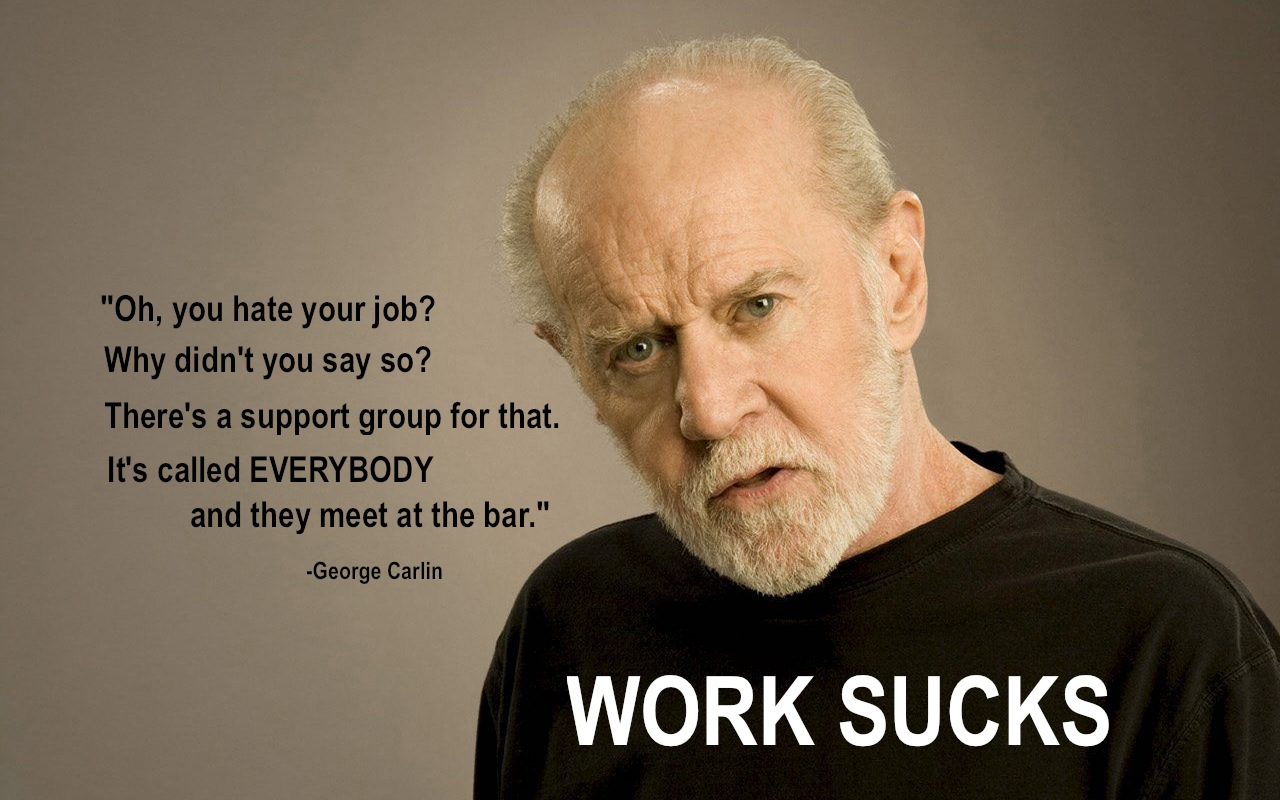How many hours a week do you Work Sucks Quotes